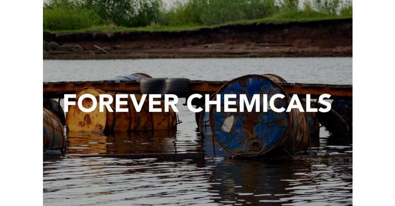Forever Chemicals
